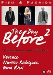 Film & Fashion - The Day Before (Deel 2)
