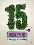 15 Years Of Mystery Land