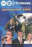 Jaaroverzicht 2003 RTL Nieuws