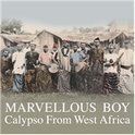 Marvellous Boy: Calypso From West A