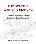 The Startup Owner's Manual. Vol. 1