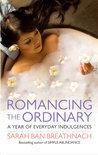 Romancing the Ordinary