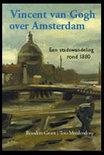 Vincent Van Gogh Over Amsterdam