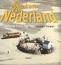 De bovenkant van Nederland IV/Holland from the Top IV