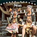 Nias: Epic Songs & Instrumental Music