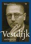 Wim Hazeu boek Vestdijk, Een Biografie Hardcover 38711824