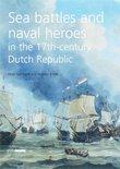 Sea Battles And Naval Heroes