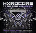 Hardcore To The Bone - Volume XIV