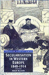 Secularisation in Western Europe, 1848-1914
