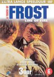 A Touch Of Frost - Line Of Fire