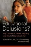 Educational Delusions?
