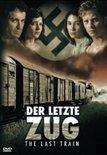 Last Train (Der Letzte Zug)