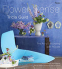 Flower Sense: The Art Of Decorating With Flowers