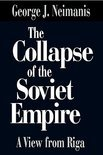 The Collapse of the Soviet Empire