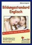 Bildungsstandard Englisch Was 10-Jährige wissen und können sollten!