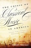 The Crisis of Classical Music in America