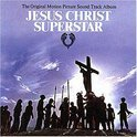 Jesus Christ Superstar (Officiele Soundtrack)