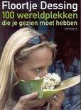 Reisboeken: 100 wereldplekken die je gezien moet hebben - Floortje Dessing