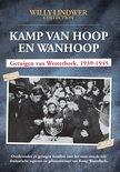 Kamp van Hoop en Wanhoop - Getuigen van Westerbork 1939-1945