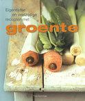 Eigentijdse en veelzijdige recepten met groente