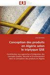Conception Des Produits En Algerie Selon Le Triptyque Qse