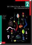 Organisatie & management / 2 De structuur van de organisatie