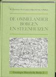 Groninger historische reeks 2 - De Ommelander Borgen en Steenhuizen