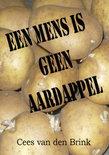 Een mens is geen aardappel