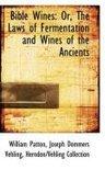 Rev William Patton - Bible Wines