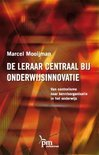 M. Mooijman boek De Leraar Centraal Bij Onderwijsinnovatie Paperback 33458432