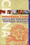 China in verandering 2 - Paradoxaal China