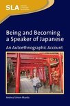 Being and Becoming a Speaker of Japanese