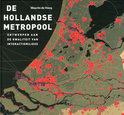 Maurits de Hoog boek De Hollandse metropool Hardcover 9,2E+15