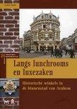 Langs lunchrooms en luxezaken