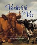 boek Vorstelijk Vee Hardcover 33217411