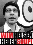 Wim Helsen - Heden Soup