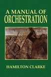 A Manual of Orchestration