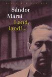 Land, land! ...