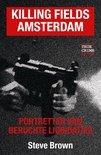 Killing fields Amsterdam