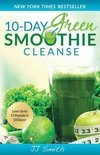 Jessy Smith - 10-Day Green Smoothie Cleanse