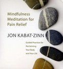 Mindfulness Meditation For For Pain Relief