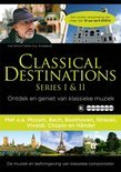 Classical Destinations 1 & 2