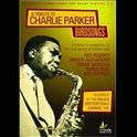 Tribute to Charlie Parker: Birdsongs