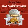 Elke dag koken met de halogeenoven