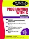 Schaum's Outline Of Theory And Problems Of Programming With C