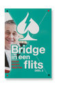 Bridge in een Flits Deel 2