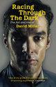 Racing Through the Dark