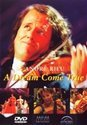 Andre Rieu - A Dream Come True