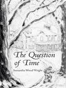 The Question of Time