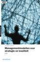 Sigma Organisatiekwaliteit - Managementmodellen voor strategie en kwaliteit
